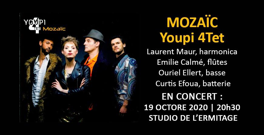 Mozaïc / Youpi 4Tet