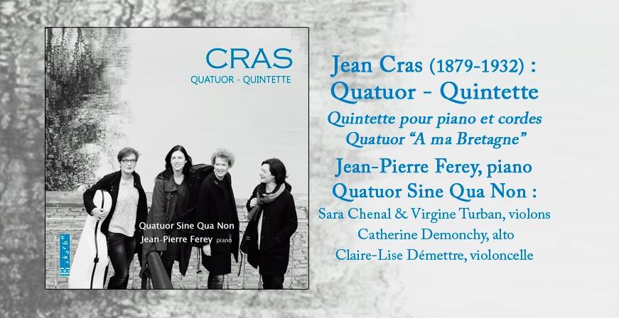 Cras : Quatuor - Quintette